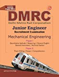 Guide to DMRC Mechanical Engg (Junior Engg Recruitment Exam - Includes Solved Paper 2013): Junior Engineer Recruitment Exam - Includes Solved Paper 2013