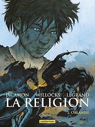 La religion, Tome 2 : Orlandu