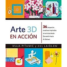 Arte 3D en Acción (Manos Creativas)