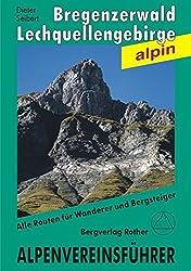 Bregenzerwald- und Lechquellengebirge (Alpenvereinsführer alpin)