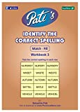 Pati's Identify the correct Spelling 3 w...