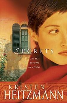 Secrets (The Michelli Family Series Book #1): A Novel von [Heitzmann, Kristen]