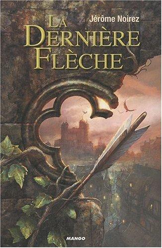 """<a href=""""/node/14965"""">La dernière flèche</a>"""