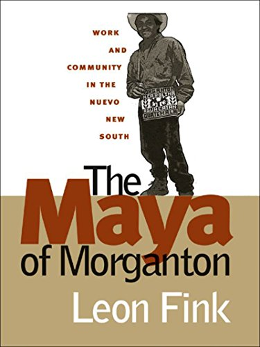 Maya of Morganton: Work and Community in the Nuevo New South