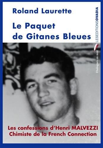Le Paquet de Gitanes Bleues par Roland Laurette