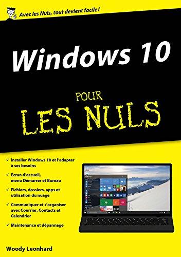 Windows 10 pour les Nuls mégapoche par Woody LEONHARD