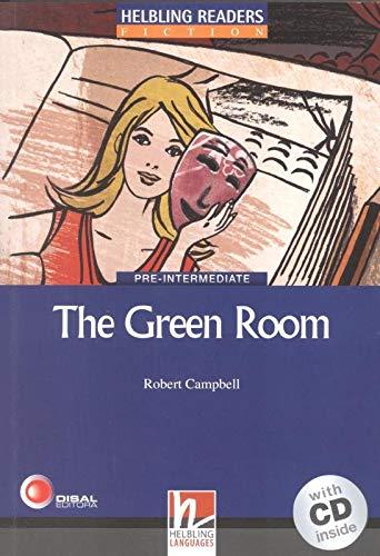 The Green Room. Livello 4 (A2-B1). Con CD Audio