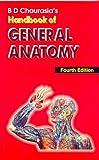 #6: BD Chaurasia's Handbook of General Anatomy