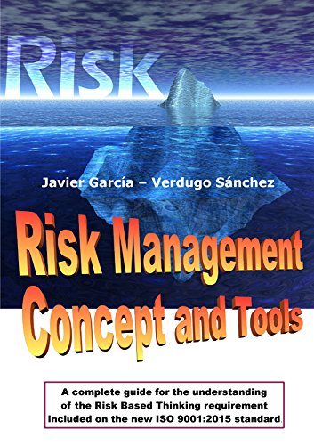 risk-management-concept-and-tools-a-complete-guide-for-the-understanding-of-the-risk-based-thinking-