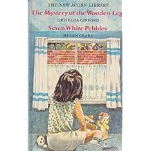 Seven White Pebbles (New Acorn Library)