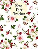 Keto Diet Tracker: Macro & Meal Log Ketogenic Diary For Women (Weight Loss Aid & Exercise Planner Journal)