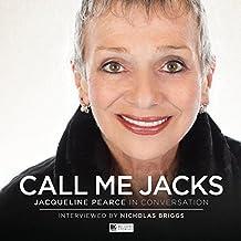 Call Me Jacks - Jacqueline Pearce in Conversation (Big Finish Conversations)