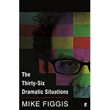 The Thirty-Six Dramatic Situations (English Edition)