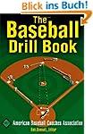 The Baseball Drill Book (The Drill Bo...
