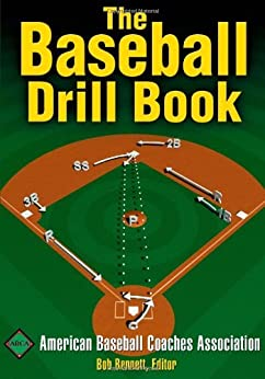 The Baseball Drill Book (The Drill Book Series) by [American Baseball Coaches Association]