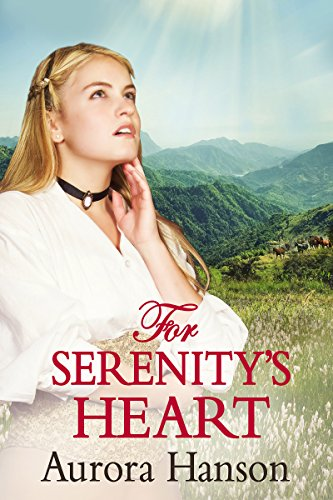 For Serenity's Heart: A Mail Order Bride Historical Western Romance Book (English Edition)