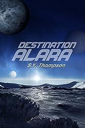 Destination Alara (English Edition)