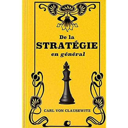 De la Stratégie en général (Premium Ebook)