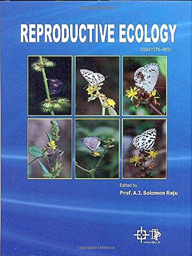 Reproductive Ecology [Hardcover] [Jul 06, 2014] Prof. A. J. Solomon Raju [Hardcover] [Jan 01, 2017] Prof. A. J. Solomon Raju
