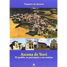 Azkona de yerri. el pueblo, su parroquia y sus ermitas