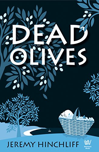 Dead Olives by [Hinchliff, Jeremy]