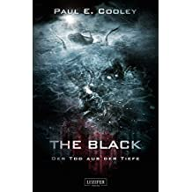 The Black - Der Tod aus der Tiefe: SciFi-Horror-Thriller (German Edition)