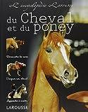 L' Encyclopédie Larousse du cheval et du poney / Sandy Ransford   Ransford, Sandy. Auteur
