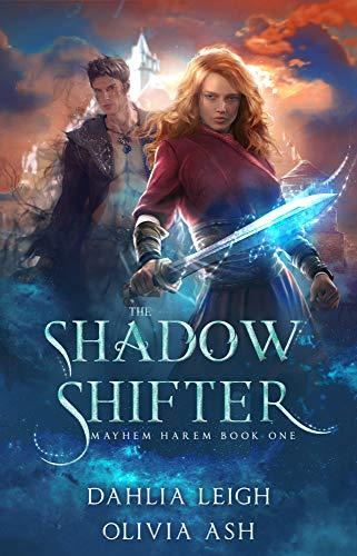 The Shadow Shifter: a Slow Burn Reverse Harem Fantasy Romance (Sentinel  Saga Book 1)
