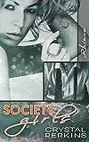 Society Girls: Rhieve