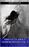 #8: 1000 Facts about Horror Movies Vol. 2