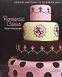 Romantic Cakes by Peggy Porschen