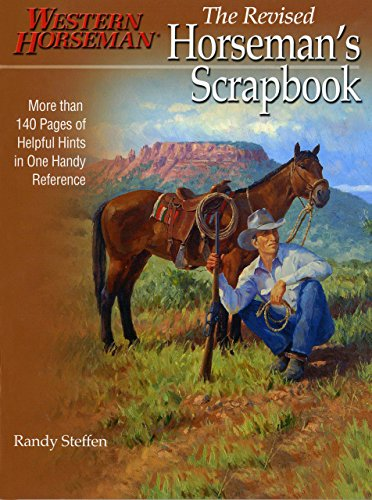 Horseman's Scrapbook: His Handy Hints Combined in One Handy Reference