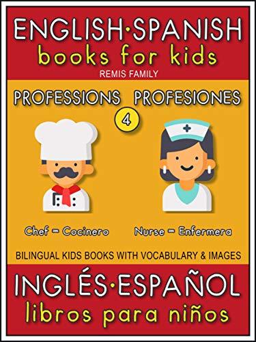 4 - Professions (Profesiones) - English Spanish Books for Kids ...