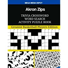 Akron Zips Trivia Crossword Word Search Activity Puzzle Book: Greatest Basketball Players Edition