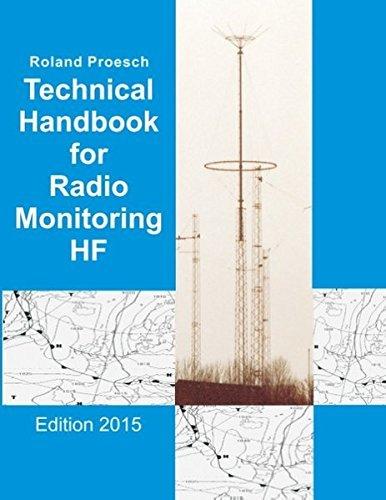 Technical Handbook for Radio Monitoring HF by Roland Proesch (2015-05-26) par Roland Proesch