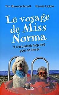 Le voyage de Miss Norma par Timothy Bauerschmidt