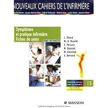 Symptômes et pratique infirmière / Fiches de soins: Soins infirmiers