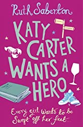 Katy Carter Wants a Hero (English Edition)