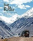 Guide Bleu Sur la Route - Road Trip autour du monde en 4 x 4, van, moto...