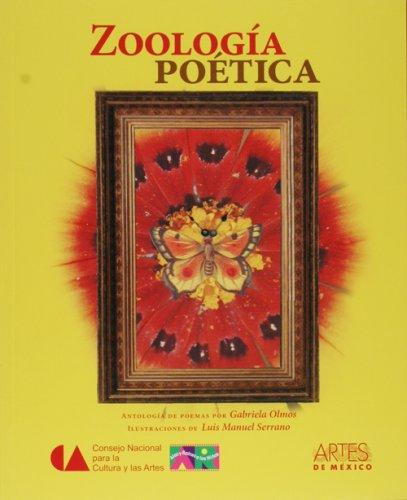 Zoologia poetica/ Poetic Zoology (Libros Del Alba/ Dawn Books) por Gabriela Olmos