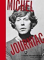 Michel Journiac - L'action photographique de Francoise Docquiert