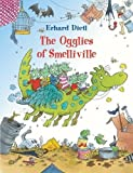 OGGLIES OF SMELLVILLE HB