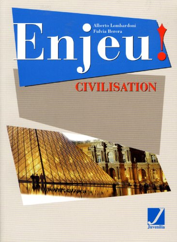 Enjeu. Civilisation. Con CD audio. Per la Scuola media: 3