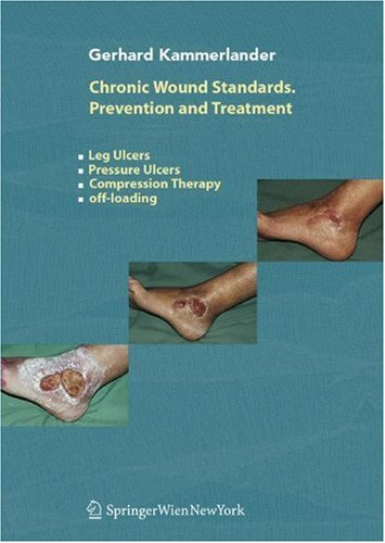 chronic-wound-standards-prevention-and-treatment-leg-ulcers-pressure-ulcers-compression-therapy-off-