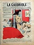 Telecharger Livres GAUDRIOLE LA No 58 du 18 01 1903 RECIT DE VOYAGE PAR P RICLERC SWIFTH MYTHOLOGIE GAUDRIOLESQUE PAR TOUCHATOUT MISS CLOWN PAR NAVET L OBSTACLE PAR AL CROZIERE MENAGE DEPROVINCE PAR J RICHARD CHEZ LE DR PAR TREBLA L AQUARIUM ET LA MENAGERIE PAR JULES LEVY FERONDE OU LE PURGATOIRE PAR LA FONTAINE LES LANGUES ETRANGERES PAR DAISNE LE TRAIN DE 8 HEURES 47 PAR COURTELINE (PDF,EPUB,MOBI) gratuits en Francaise
