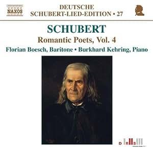 Schubert: Romantic Poets, Vol. 4