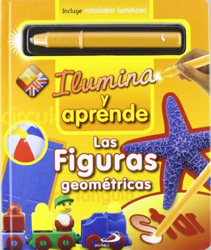 Las figuras geométricas: Ilumina y aprende (Primeros Aprendizajes)