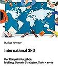 International SEO: hreflang, Domain-Strategien, Tools + mehr - Der Kompakt-Ratgeber