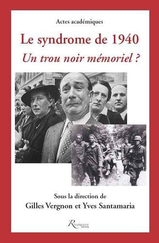 SYNDROME DE 1940. UN TROU NOIR