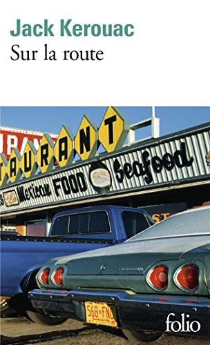 Sur la route (Folio) por Jack Kerouac